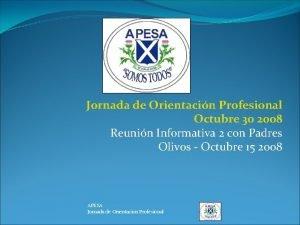 Jornada de Orientacin Profesional Octubre 30 2008 Reunin