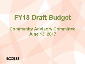 FY 18 Draft Budget Community Advisory Committee June