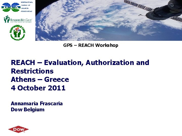 GPS REACH Workshop REACH Evaluation Authorization and Restrictions
