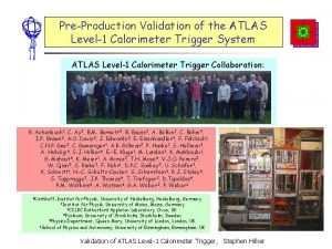 PreProduction Validation of the ATLAS Level1 Calorimeter Trigger