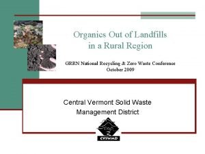 Organics Out of Landfills in a Rural Region