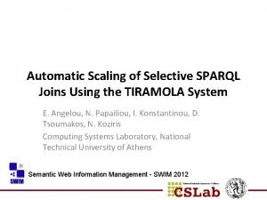 Automatic Scaling of Selective SPARQL Joins Using the
