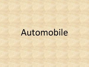 Automobile LAWS GOVERNING AUTO INDUSTRY Two of the