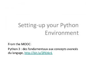 Settingup your Python Environment From the MOOC Python