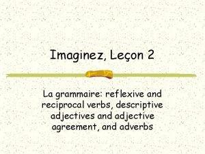 Imaginez Leon 2 La grammaire reflexive and reciprocal
