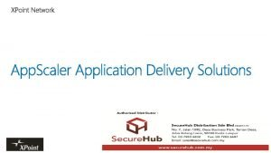 What does App Scaler do App Scaler manages