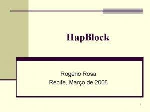 Hap Block Rogrio Rosa Recife Maro de 2008