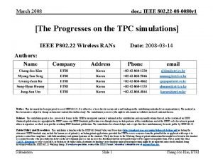 March 2008 doc IEEE 802 22 08 0080