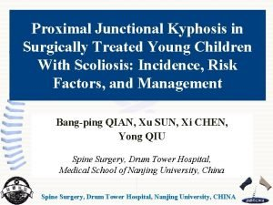 Proximal Junctional Kyphosis in Surgically Treated Young Children