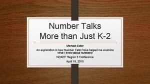 Number Talks More than Just K2 Michael Elder