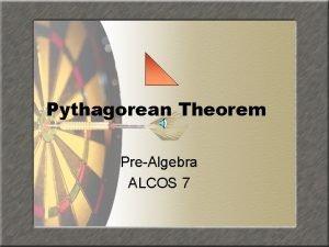 Pythagorean Theorem PreAlgebra ALCOS 7 Lesson Topics Baseball