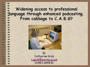 Widening access to professional language through enhanced podcasting