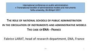 International conference on public administration Transnational transfer of