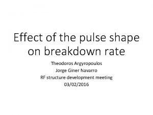 Effect of the pulse shape on breakdown rate