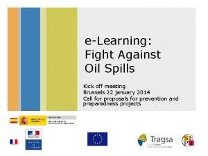 eLearning Fight Against Oil Spills Kick off meeting