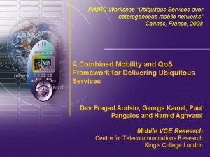 www mobilevce com 2008 Mobile VCE PIMRC Workshop