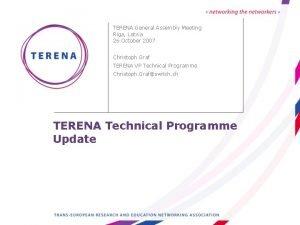 TERENA General Assembly Meeting Riga Latvia 26 October