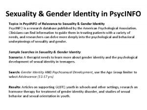 Sexuality Gender Identity in Psyc INFO Topics in
