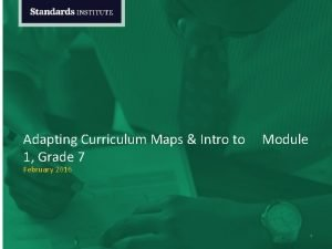 Adapting Curriculum Maps Intro to Module 1 Grade
