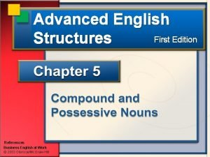 Advanced English First Edition Structures References Business English