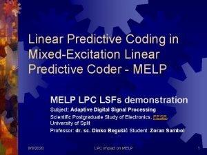 Linear Predictive Coding in MixedExcitation Linear Predictive Coder