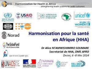Harmonisation pour la sant en Afrique HHA Dr