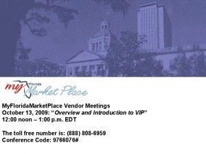 My Florida Market Place Vendor Meetings October 13
