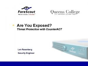 Network Access Controlled Are You Exposed Threat Protection