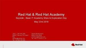 Red Hat Red Hat Academy Keynote Biasc IT