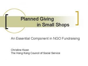 Planned Giving in Small Shops An Essential Component