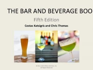 THE BAR AND BEVERAGE BOOK Fifth Edition Costas