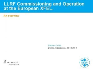 LLRF Commissioning and Operation at the European XFEL
