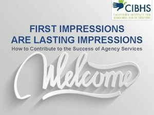 FIRST IMPRESSIONS ARE LASTING IMPRESSIONS How to Contribute