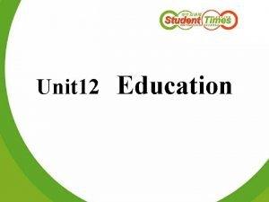 Unit 12 Education Reading tasks Listening tasks Writing