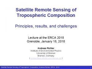 Satellite Remote Sensing of Tropospheric Composition Principles results