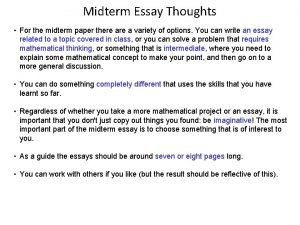 Midterm Essay Thoughts For the midterm paper there