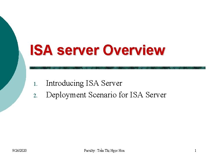 ISA server Overview 1 2 9262020 Introducing ISA