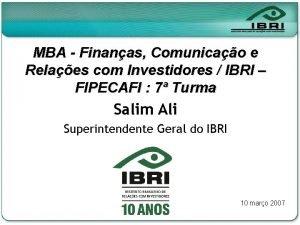 MBA Finanas Comunicao e Relaes com Investidores IBRI