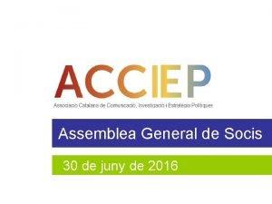 Assemblea General de Socis 30 de juny 2015