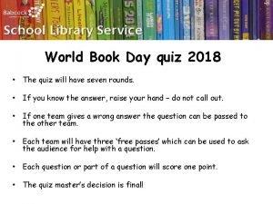 World Book Day quiz 2018 The quiz will