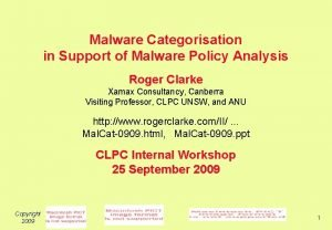 Malware Categorisation in Support of Malware Policy Analysis