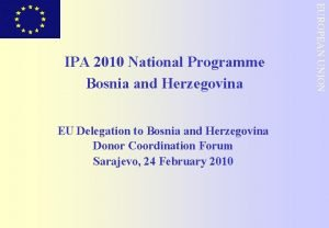 EU Delegation to Bosnia and Herzegovina Donor Coordination