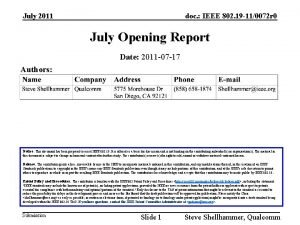 July 2011 doc IEEE 802 19 110072 r