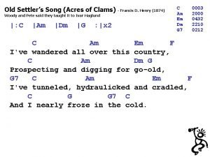 Old Settlers Song Acres of Clams Francis D