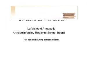 Lhistoire de limmersion La Valle dAnnapolis Valley Regional