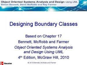 Designing Boundary Classes Based on Chapter 17 Bennett