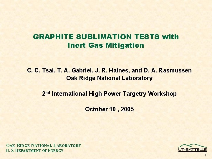 GRAPHITE SUBLIMATION TESTS with Inert Gas Mitigation C
