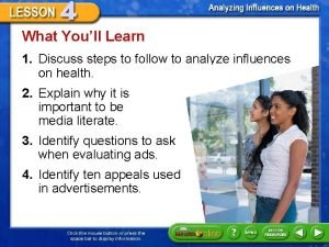 What Youll Learn 1 Discuss steps to follow