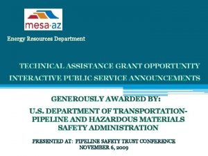 Energy Resources Department TECHNICAL ASSISTANCE GRANT OPPORTUNITY INTERACTIVE