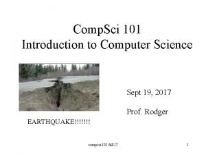 Comp Sci 101 Introduction to Computer Science Sept